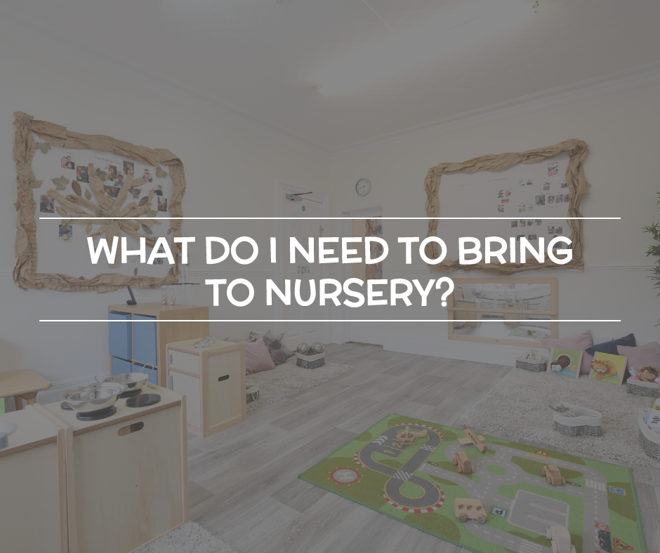 What do I Need to Bring to Nursery?