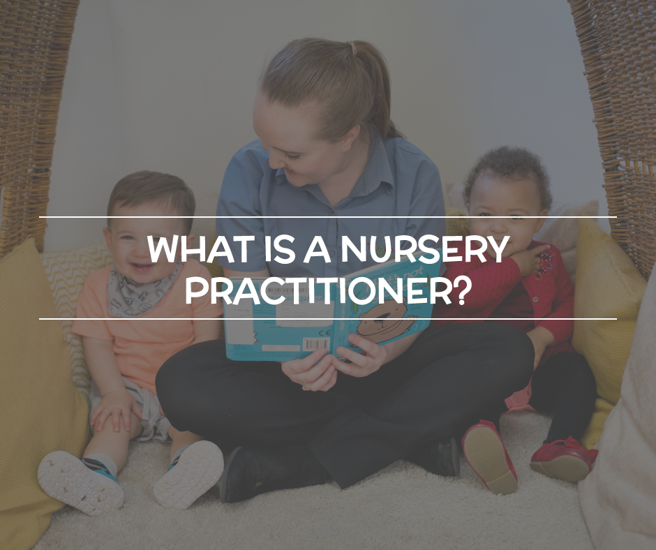 what is a nursery practitioner?