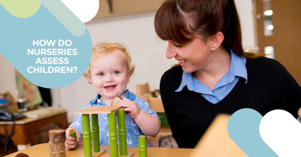 how do nurseries assess children
